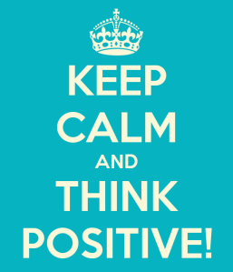 keep-calm-and-think-positive-42